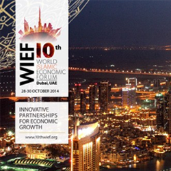10th World Islamic Economic Forum Dubai, UAE | 2014